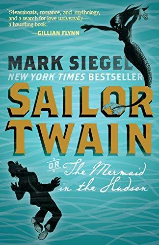 9781596439269: Sailor Twain: Or: The Mermaid in the Hudson