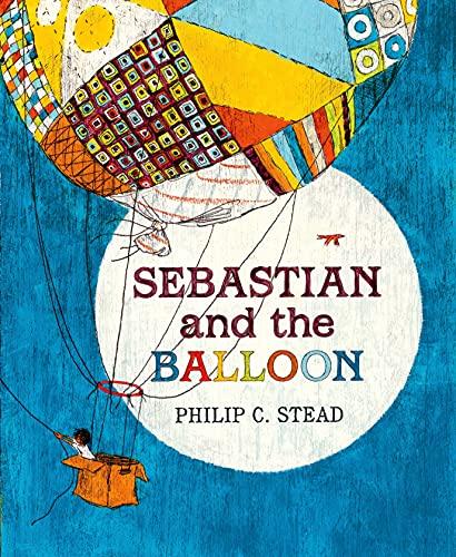 Sebastian and the Balloon: Stead, Philip