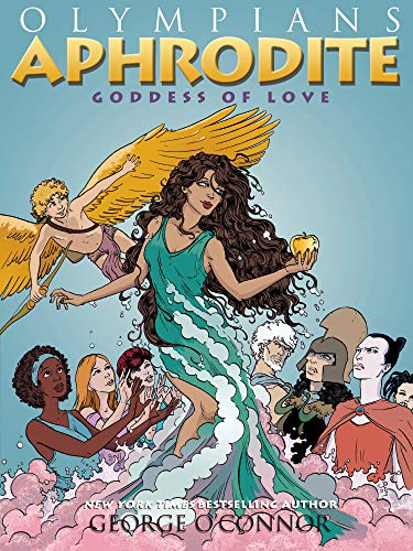 9781596439474: Olympians: Aphrodite: Goddess of Love