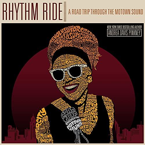 Rhythm Ride: A Road Trip Through the Motown Sound: Davis Pinkney, Andrea; Pinkney, Andrea Davis