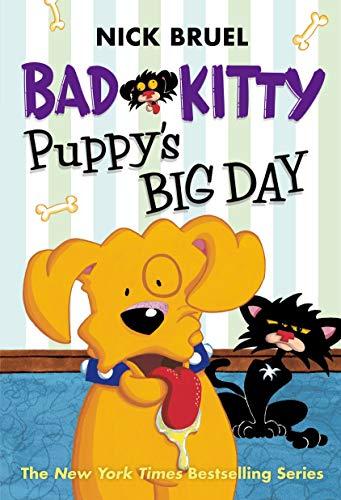 9781596439764: Bad Kitty: Puppy's Big Day