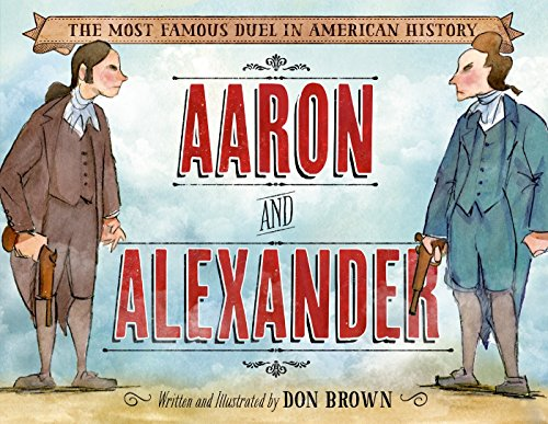 Aaron and Alexander: The Most Famous Duel: Brown, Don