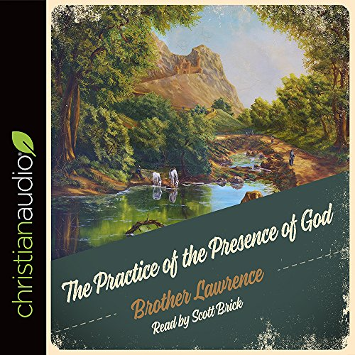 9781596440012: The Practice of the Presence of God: Being Conversations and Letters of Nicholas Herman of Lorraine (Brother Lawrence)