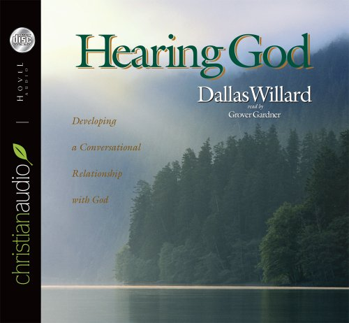 9781596440555: Hearing God: Developing a Conversational Relationship with God