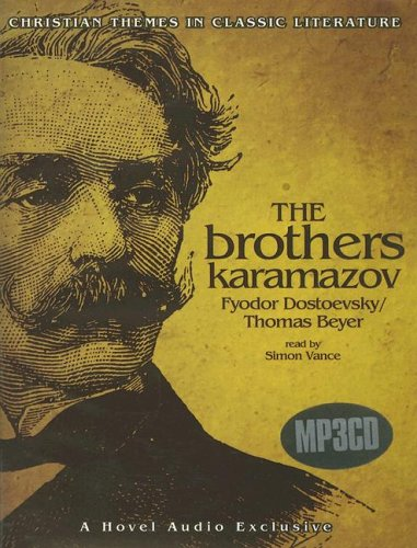 9781596440784: The Brothers Karamazov [MP3 CD] (Christian Themes in Classic Literature)