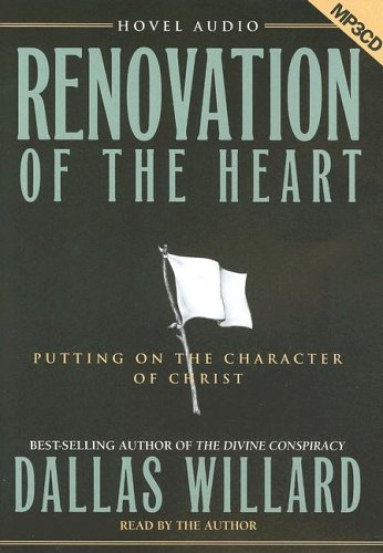 9781596441514: Renovation of the Heart: Putting on the Character of Christ