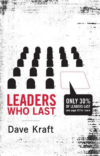 Leaders Who Last: Kraft, Dave