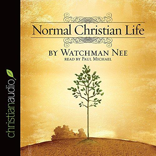 Normal Christian Life: Nee, Watchman