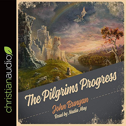 9781596443617: The Pilgrim's Progress Unabridged