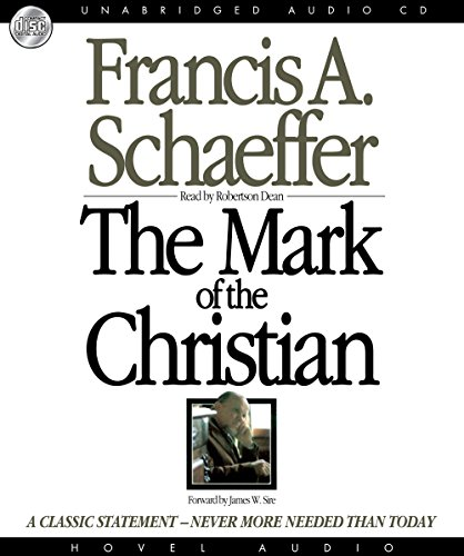 The Mark of the Christian (1596444770) by Francis A. Schaeffer