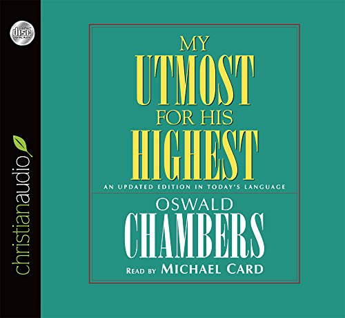 My Utmost for His Highest: An Updated Edition in Today's Language: Chambers, Oswald