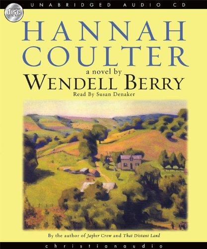 9781596445338: Hannah Coulter: A Novel