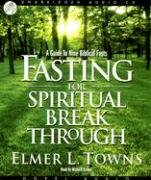 9781596445550: Fasting for Spiritual Breakthrough