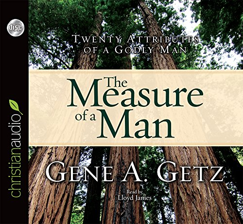 9781596445574: Measure of a Man: Twenty Attributes of a Godly Man