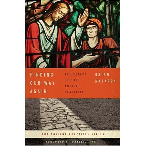 9781596445963: Finding Our Way Again: The Return of the Ancient Practices
