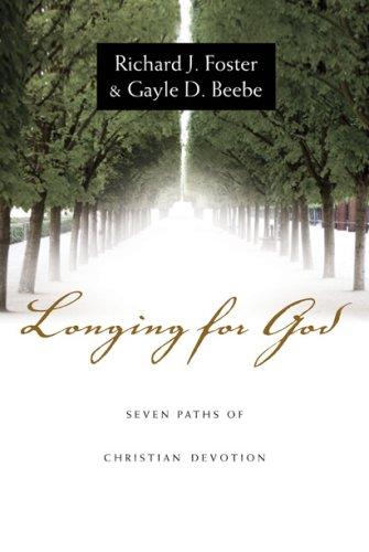 9781596446267: Longing for God: Seven Paths of Christian Devotion