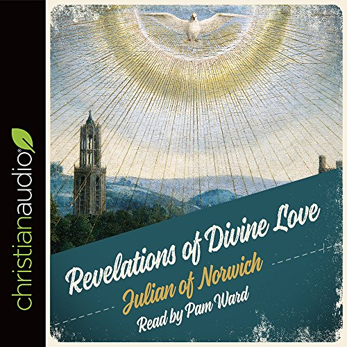 the mystical accounts of julian of norwich in the revelations of divine love Revelations of divine love - ebook written by julian of norwich read this book using google play books app on your pc, android, ios devices download for offline.