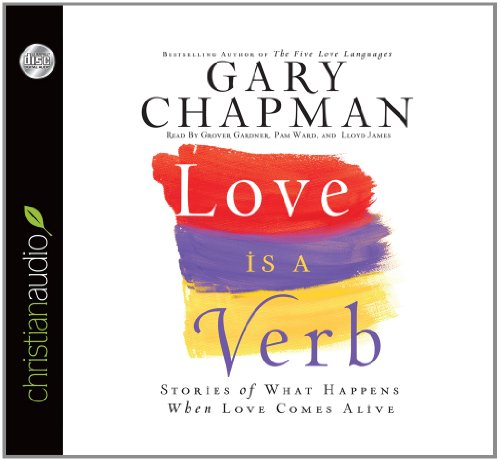 9781596447103: Love is a Verb: Stories of what happens when love comes alive