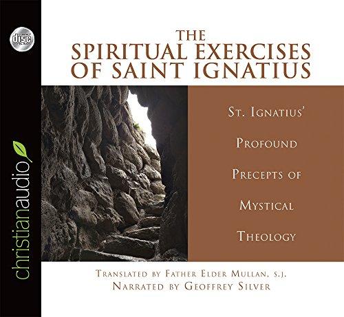 Spiritual Exercises: St. Ignatius of Loyola