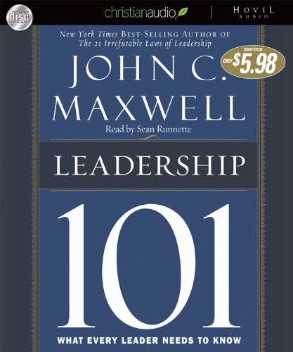 9781596448315: Leadership 101: What Every Leader Needs to Know