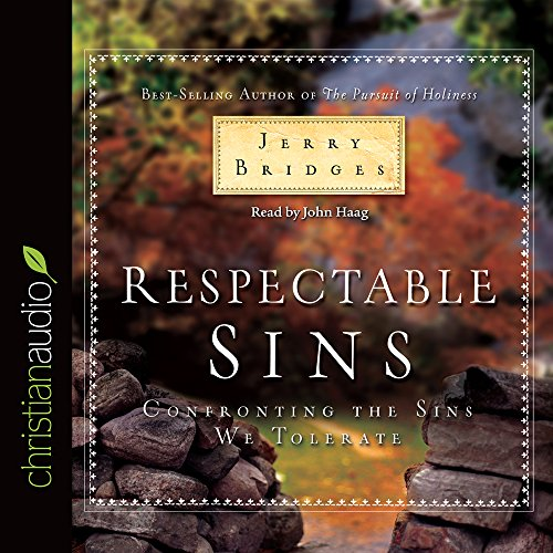9781596448438: Respectable Sins: Confronting the Sins We Tolerate