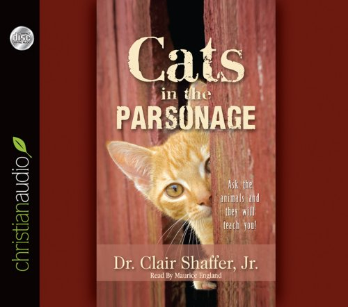 9781596449503: Cats in the Parsonage: Ask The Animals and They Will Teach You
