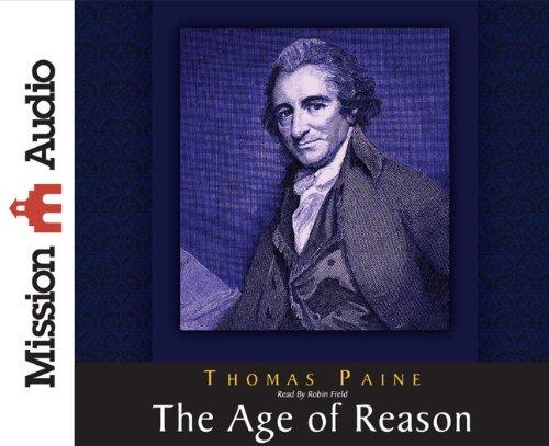 The Age of Reason: Paine, Thomas
