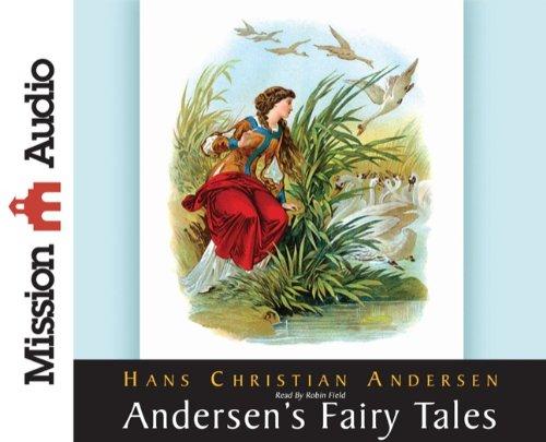 Andersens Fairy Tales: Hans Christian Andersen