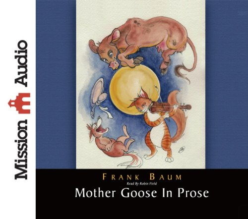 9781596449770: Mother Goose in Prose