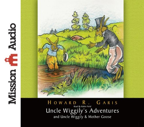 9781596449831: Uncle Wiggily's Adventures & Uncle Wiggily & Mother Goose