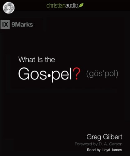 9781596449909: What Is the Gospel (9marks)