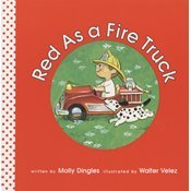 9781596463257: Red as a Fire Truck (PB)