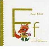 9781596464476: Faye's F Book (My Letter Library)