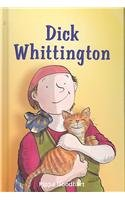Dick Whittington (Dingles Leveled Readers - Fiction Chapter Books and Classics): Goodhart, Pippa