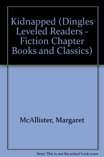 9781596469846: Kidnapped (Dingles Leveled Readers - Fiction Chapter Books and Classics)