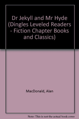9781596469860: Dr Jekyll and Mr Hyde (Dingles Leveled Readers - Fiction Chapter Books and Classics)