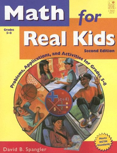 9781596470118: Math for Real Kids: Common Core Problems, Applications, and Activities for Grades 4-7