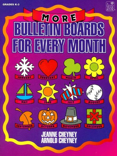 9781596470132: More Bulletin Boards for Every Month: Teacher Resource (Good Year Book)