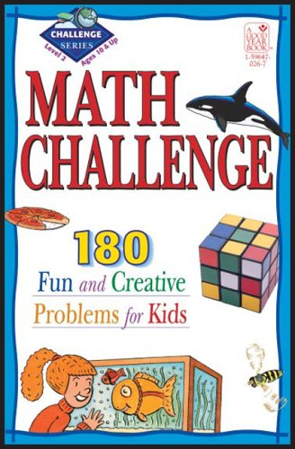 9781596470262: Math Challenge: 190 Fun & Creative Problems for Kids, Level 2 (Ages 10 & Up)