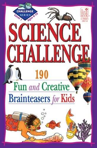 9781596470675: Science Challenge: Fun and Creative Brainteasers for Kids, Level 1