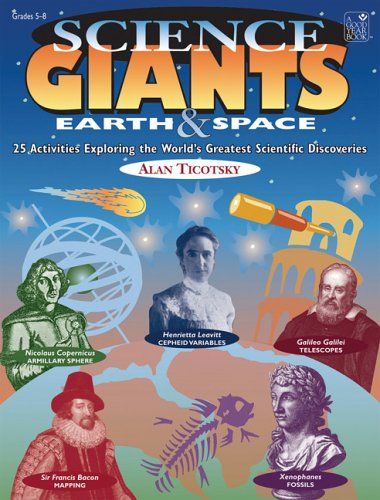 Science Giants: Earth & Space: 25 Activities: Ticotsky; Alan
