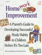 9781596470842: Homework Improvement: A Parent's Guide to Developing Successful Study Habits in Children Before It's Too Late