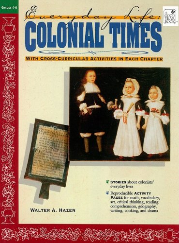 9781596472662: Colonial Times: Everyday Life (Everyday Life (Good Year Books))