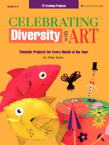 9781596472976: Celebrating Diversity with Art: Thematic Projects for Every Month of the Year