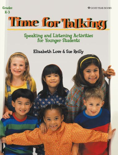Time for Talking: Speaking and Listening Activities: Elizabeth Love; Sue