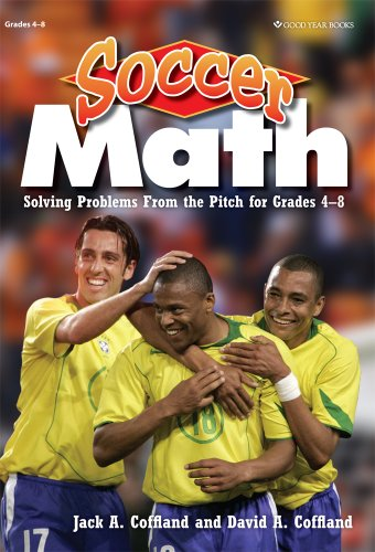9781596474284: Soccer Math: Solving Problems From the Pitch for Grades 4-8
