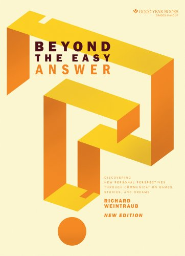 9781596474291: Beyond the Easy Answer: Discovering New Personal Perspectives Through Communication Games, Stories, and Dreams