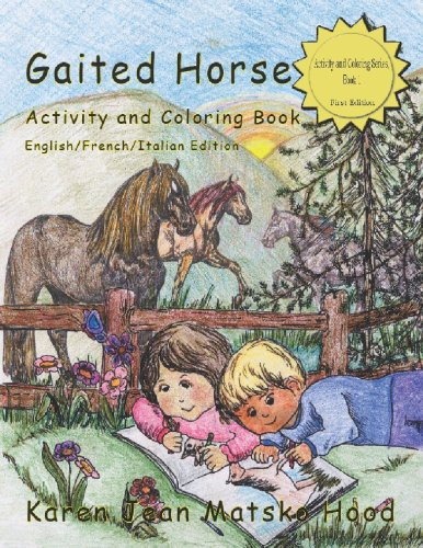 9781596495210: Gaited Horse Activity and Coloring Book (English/French/Italian Edition) (Multilingual Edition) (Hood Activity and Coloring Book)