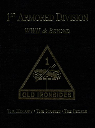 9781596520110: 1st Armored Division WWII & Beyond: Old Ironsides