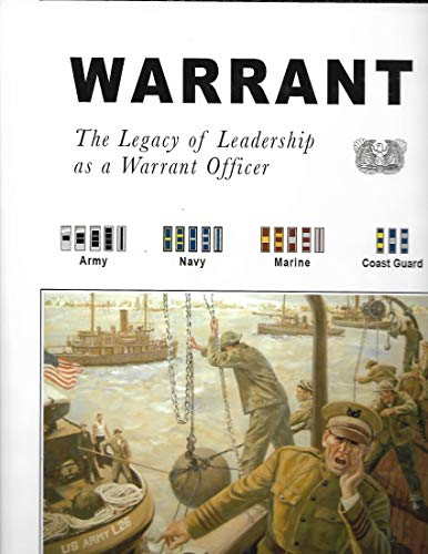 9781596520530: Warrant: The Legacy of Leadership as a Warrant Officer